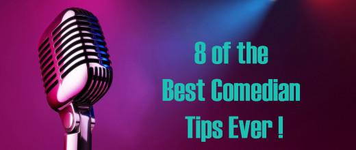 best comedian tips