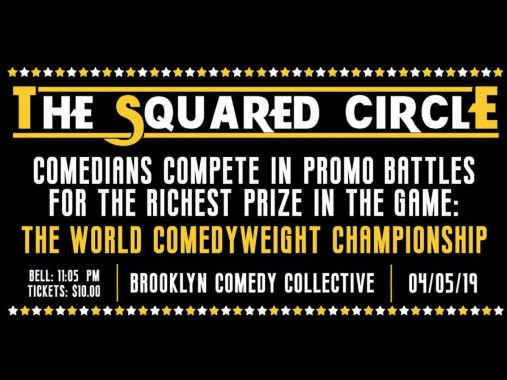 Wrestling Comedy Show - The Squared Circle