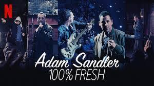 "Adam Sandler's ""100% Fresh"""