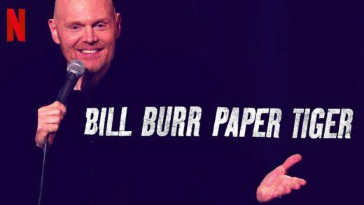 "Bill Burr's ""Paper Tiger"""