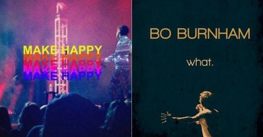 """Bo Burnham's """"Make Happy"""""""