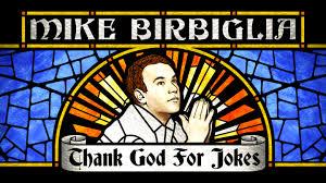 "Mike Birbiglia's ""Thank God for Jokes"""