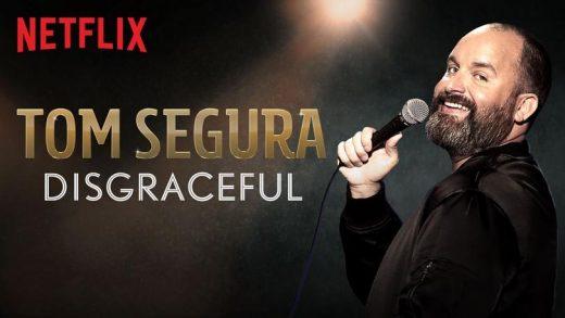 "Tom Segura's ""Disgraceful"""